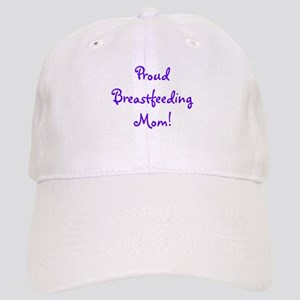 Proud Breastfeeding Mom - Mul Cap
