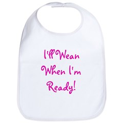 I'll Wean When I'm Ready - Mu Bib