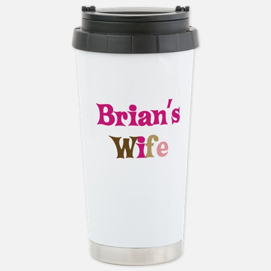 Brian's Wife Stainless Steel Travel Mug