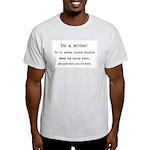 Be a writer... Ash Grey T-Shirt