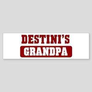 Destinis Grandpa Bumper Sticker
