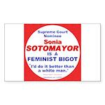Sotomayor Femist Bigot (Rectangle Sticker)