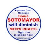 "Sotomayor diminish men 3.5"" Button (100 pack)"