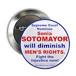 "Sotomayor diminish men 2.25"" Button (100 pack"