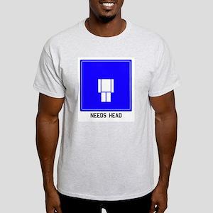 Needs Head Ash Grey T-Shirt
