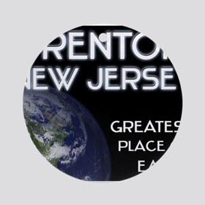 trenton new jersey - greatest place on earth Ornam