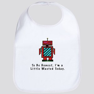 I'm a Little Wasted Bib
