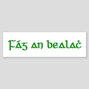 Fág An Bealach Bumper Sticker