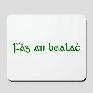 Fág An Bealach Mousepad