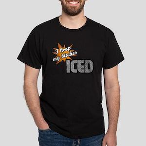Keep My Bitches Iced Black T-Shirt