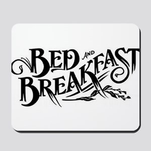 Bed & Breakfast Mousepad