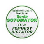 "Sotomayor Feminist 3.5"" Button"
