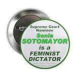 "Sotomayor Feminist 2.25"" Button"