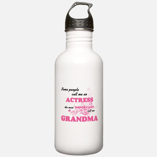 Some call me an Actres Water Bottle