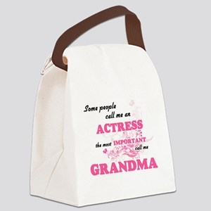 Some call me an Actress, the most Canvas Lunch Bag