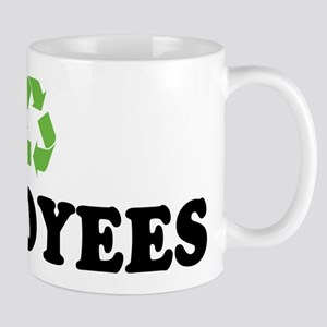 I Recycle Employees Mug
