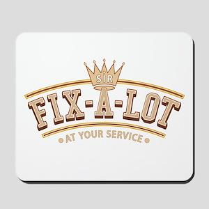 Sir Fix-A-Lot Mousepad