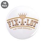 """Sir Fix-A-Lot 3.5"""" Button (10 pack)"""