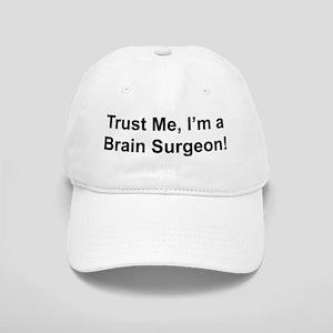 Trust me, I'm a brain surgeon Cap