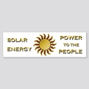 Solar Energy - Power To The People Bumper Sticker