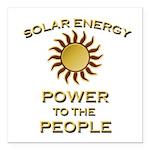 "Solar Energy - Power To Square Car Magnet 3"""