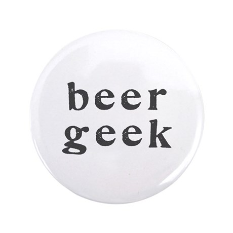 "beer geek - 3.5"" Button"
