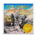 Colorado mining history Tile Coaster