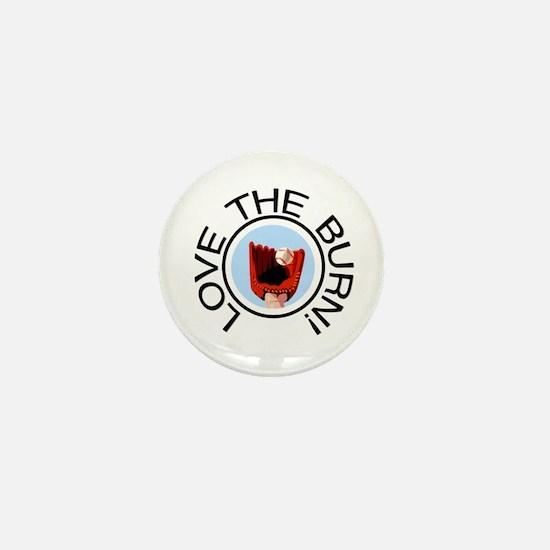 Love the Burn Baseball Mini Button
