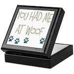You Had Me at Woof Keepsake Box