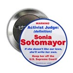 "Sotomayor Activist Judge 2.25"" Button (100 pa"
