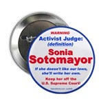 "Sotomayor Activist Judge 2.25"" Button"