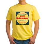 Sotomayor Activist Judge Yellow T-Shirt