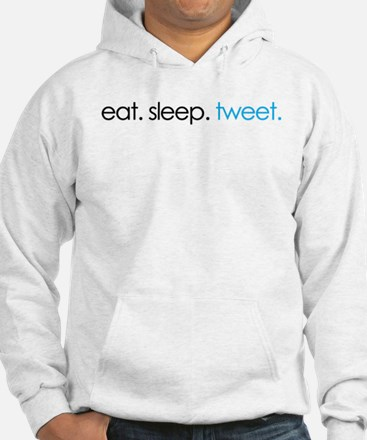 eat. sleep. tweet. funny twitter shirts Hoodie
