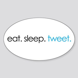 eat. sleep. tweet. funny twitter shirts Sticker (O