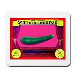Produce Sideshow: Zucchini Mousepad