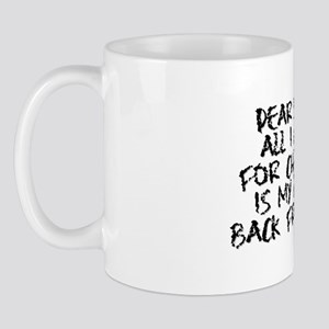 Daddy Back!!! Mug