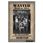 The Graveyard Shift Large Wanted Poster