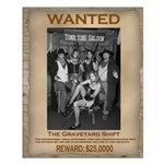 The Graveyard Shift Small Wanted Poster