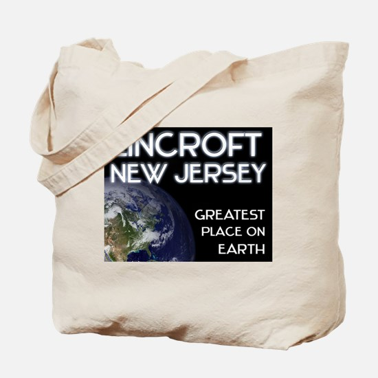 lincroft new jersey - greatest place on earth Tote