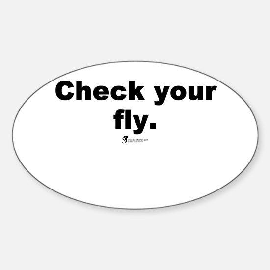 Check your fly - Oval Decal