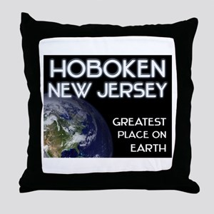 hoboken new jersey - greatest place on earth Throw
