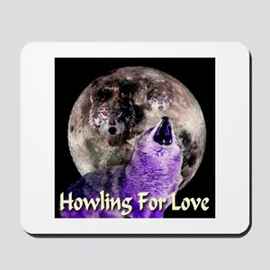Howling For Love Mousepad