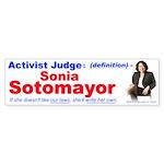 Sonia Sotomayor Activist Judge (Bumper 10 pk)