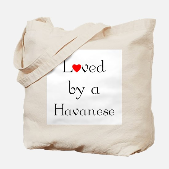 Loved by a Havanese Tote Bag