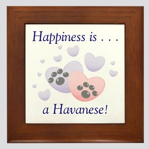 Happiness is...a Havanese Framed Tile
