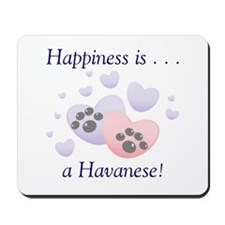 Happiness is...a Havanese Mousepad