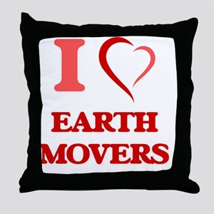 I love EARTH MOVERS Throw Pillow