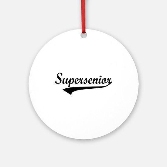 Supersenior Ornament (Round)