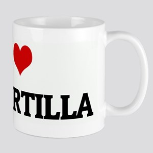I Love MY TORTILLA Mug