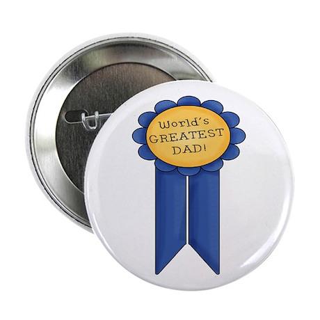 "Greatest Dad 2.25"" Button"